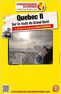 Québec II, sur la route du Grand Nord