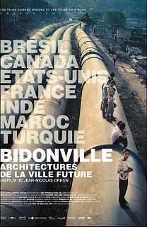 Bidonvilles, architectures de la ville du futur