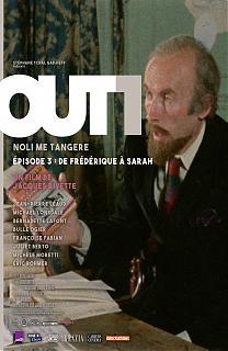 Out 1 : Noli me Tangere 3 - De Frédérique à Sarah