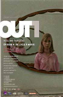Out 1 : Noli me Tangere 8 - De Lucie à Marie
