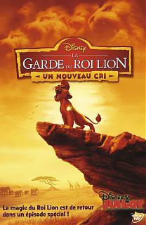 La Garde du Roi Lion - Un Nouveau Cri