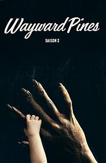 Wayward Pines - Saison 2