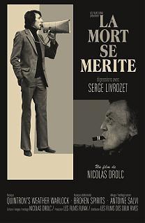 La mort se Mérite, digressions avec Serge Livrozet
