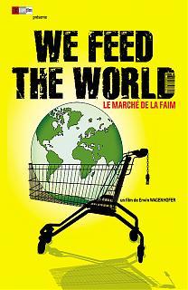 We feed the world Le marché de la faim