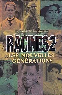 Racines 2 : Les nouvelles générations