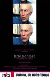 Eric Rohmer, preuves à l'appui