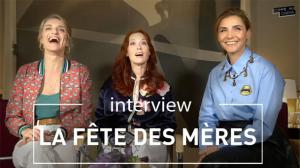 Audrey Fleurot, Clotilde Courau & Olivia Côte pour La fête des mères