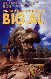 Sur La Terre Des Dinosaures   L incroyable Aventure De Big Al