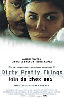 """dirty pretty things film essay Lost in translation"""" and """"dirty pretty things  sofia coppola, directing her  second movie at thirty-two (""""the virgin suicides"""" was the first), is an."""