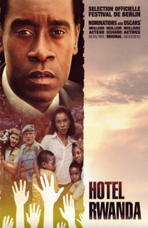 essays on the movie hotel rwanda Free hotel rwanda papers, essays, and they also show some major differences in the point of view as the main character in the movie was a hotel manager while.