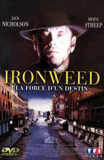 Ironweed - La force du destin