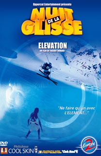 La Nuit de la glisse 2002 : Elevation