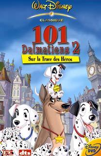 Les 101 Dalmatiens 2 : Sur la Trace des h�ros