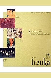 La Légende de la forêt - Cinq films d'Osamu Tezuka