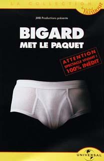 Bigard met le paquet