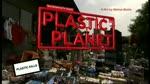 Teaser 2  : Plastic Planet