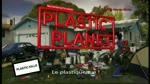 Teaser 3  : Plastic Planet