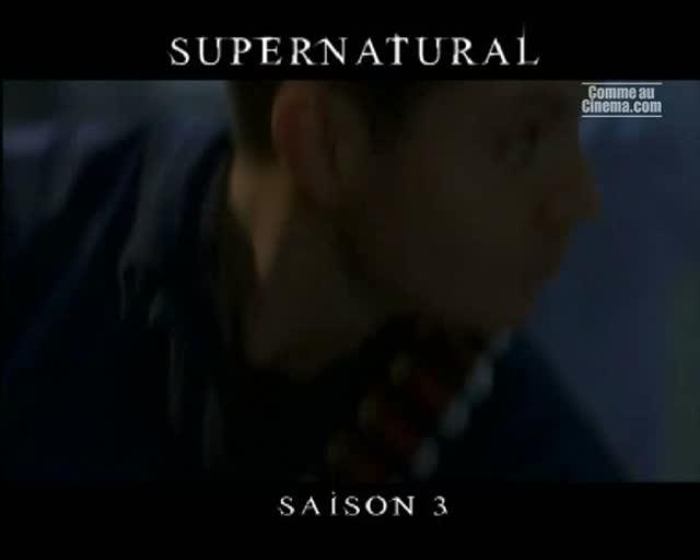 Bande Annonce : Supernatural - Saison 3