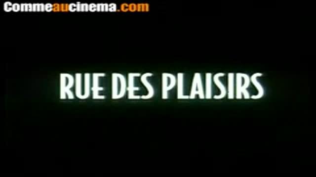 teaser : Rue des plaisirs