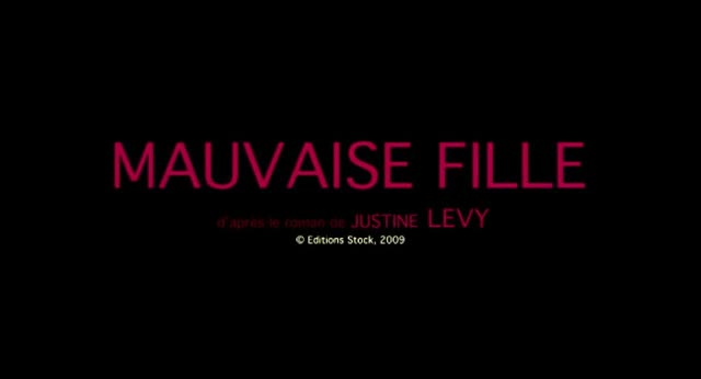 Mauvaise fille : Justine Levy