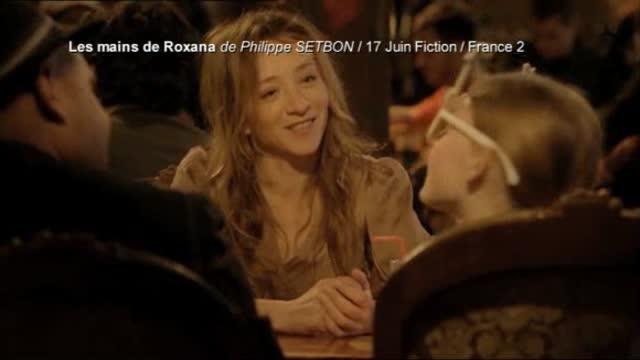 Les mains de Roxana : Philippe Setbon