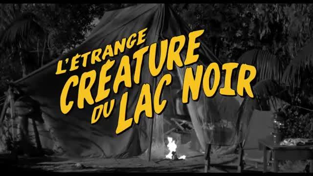 Bande-annonce : L'Étrange créature du Lac Noir