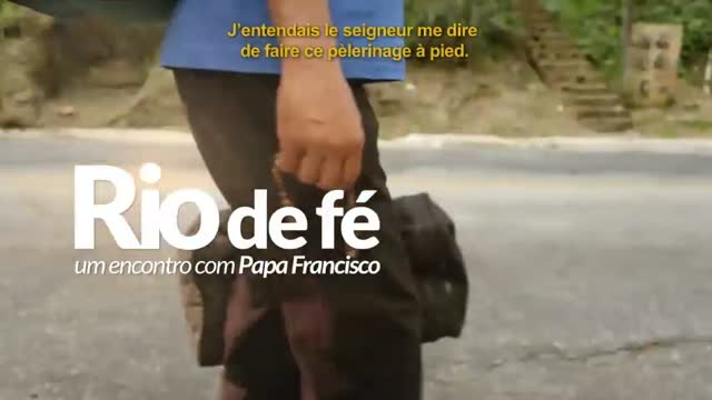 Bande-annonce VOST : Rio de foi - une rencontre avec le pape Fran�ois