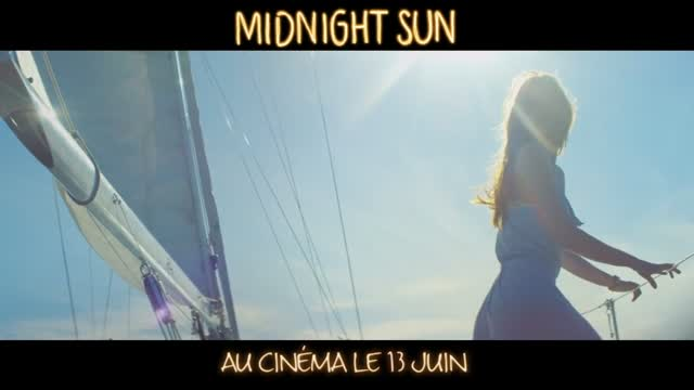 Bande-annonce : Midnight Sun