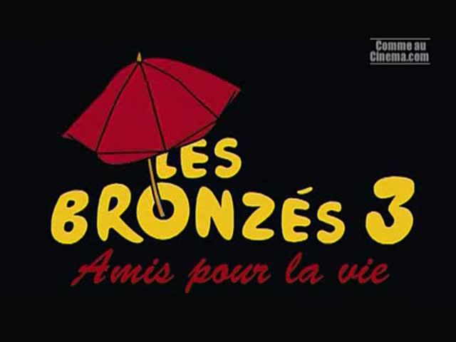 Bande Annonce : Les bronzés 3 amis pour la vie