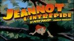 Bande Annonce : Jeannot l'intrépide